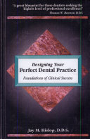 Designing Your Perfect Dental Practice
