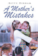 A Mother's Mistakes