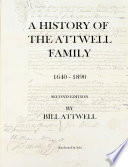 A History of the Attwell Family 1640-1890