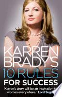 Karren Brady   s 10 Rules for Success