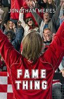Fame Thing