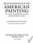 Masterpieces of American Painting in the Metropolitan Museum of Art