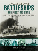 Battleships  The First Big Guns