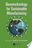 Nanotechnology for Sustainable Manufacturing Book