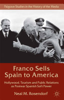 Pdf Franco Sells Spain to America