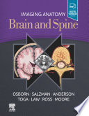 Imaging Anatomy Brain and Spine  E Book
