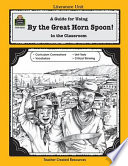 A Guide for Using By the Great Horn Spoon  in the Classroom Book