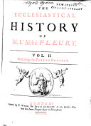 The ecclesiastical history of M. l'abbé Fleury