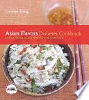 Asian Flavors Diabetes Cookbook
