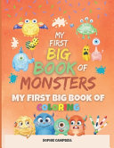My First Big Book of Monsters  My First Big Book of Coloring Book