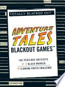 Adventure Tales Blackout Games
