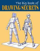 The Big Book of Drawing Secrets Book