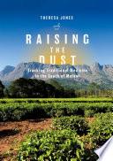 Raising the Dust