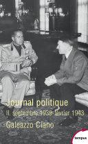 Journal politique, Tome 2 : septembre 1939-février 1943