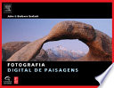 Read Online Fotografia Digital De Paisagens For Free