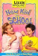 Lizzie McGuire: New Kid in School - Book #6