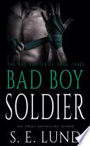 Bad Boy Soldier