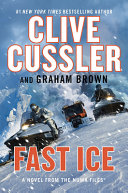 Fast Ice: A Novel from the Numa(r) Files