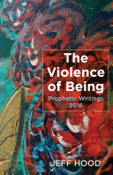 The Violence of Being