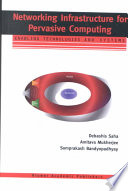 Networking Infrastructure for Pervasive Computing Book
