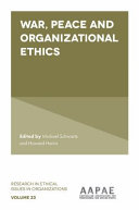 War  Peace and Organizational Ethics