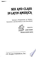 Sex and Class in Latin America