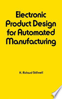 Electronic Product Design for Automated Manufacturing