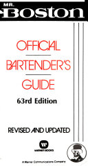 Mr  Boston Official Bartender s Guide
