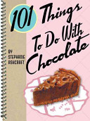 101 Things to Do with Chocolate Book