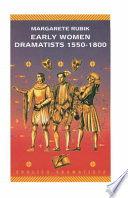 Early Women Dramatists, 1550-1800