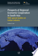 Prospects of Regional Economic Cooperation in South Asia