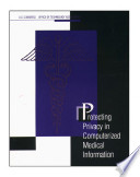 Protecting privacy in computerized medical information
