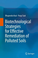 Biotechnological Strategies for Effective Remediation of Polluted Soils Book