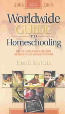 Worldwide Guide to Homeschooling  2004 2005