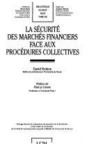La sécurité des marchés financiers face aux procédures collectives