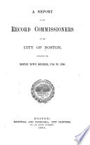 Report of the Record Commissioners of the City of Boston