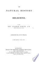 The natural history of Selborne     A new edition with notes by Edward Blyth  To which is added a description of the village and neighbourhood     by     Robert Mudie