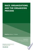 Race Organizations And The Organizing Process