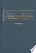 Entry And Cooperative Strategies In International Business Expansion Book PDF