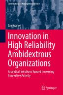 Innovation in High Reliability Ambidextrous Organizations [Pdf/ePub] eBook