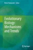 Evolutionary Biology  Mechanisms and Trends