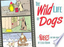 The Wild Life of Dogs