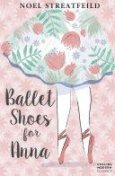 Ballet Shoes for Anna (Essential Modern Classics) Pdf/ePub eBook