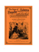 The House of Beadle and Adams and Its Dime and Nickel Novels  The authors and their novels  Appendix