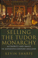 Selling the Tudor Monarchy