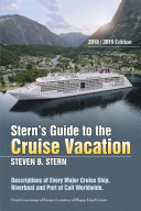 Stern   S Guide to the Cruise Vacation  2018 Edition