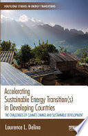 Accelerating Sustainable Energy Transition s  in Developing Countries
