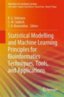 Statistical Modelling and Machine Learning Principles for Bioinformatics Techniques  Tools  and Applications Book