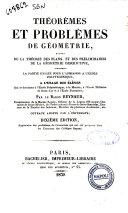 Theoremes et problemes de geometrie, suivis de la theorie des plans, et des preliminaires de la geometrie descriptive comprenant la partie exigee pour l'admission a l'ecole polytechnique... par le baron Reynaud