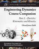 The Engineering Dynamics Course Companion  Part 1